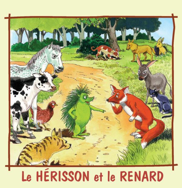 Le Hérisson et le Renard - Contes et Chansons du Monde Vol.1