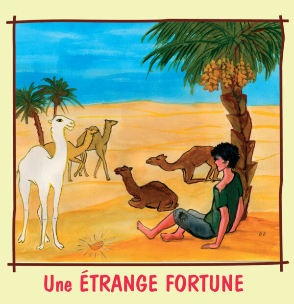 Une étrange fortune / Conte de Tunisie