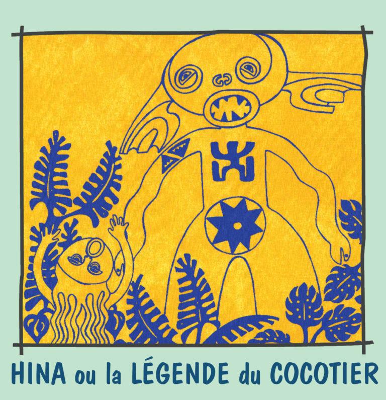 Hina ou la légende du Cocotier - Contes et Chansons du Monde Vol.6