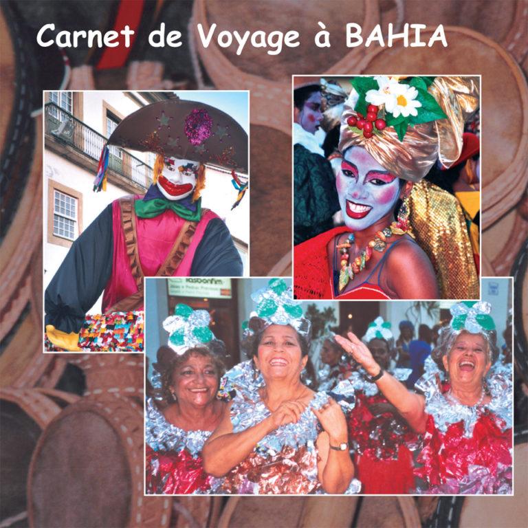 Carnet de Voyage à Bahia - Brésil