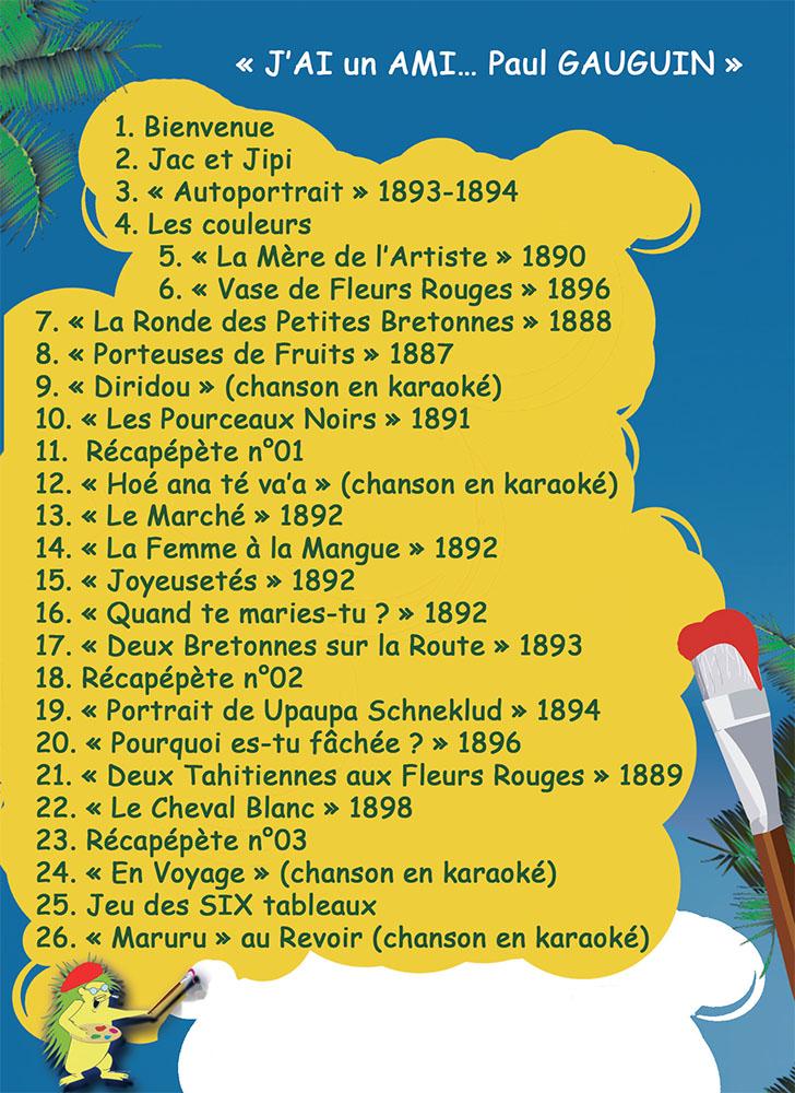 "Chapitres de la vidéo ""J'ai un Ami... Paul Gauguin"""