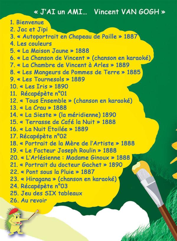 """Liste des tableaux """"J'ai un Ami Vincent Van Gogh"""""""